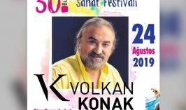 Kuzey'in Oğlu Volkan Konak 24 Ağustos'ta Burhaniye Ören Turizm Festivali'nde
