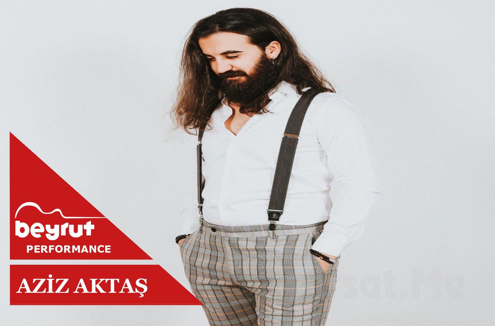 Aziz Aktaş , 13 Kasım 2019 Çarşamba Akşamı Beyrut Performans Sahnesi'nde