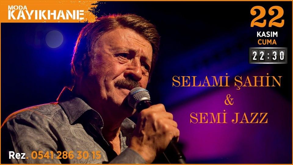 Selami Şahin & Semi Jazz , 22 Kasım 2019 Moda Kayıkhane'de